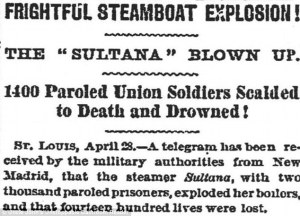 Newspaper article regarding the Sultana disaster | Image Credit: Bing public domain